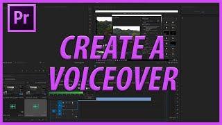 Comment Créer une Voix off dans Adobe Premiere Pro CC (2017)