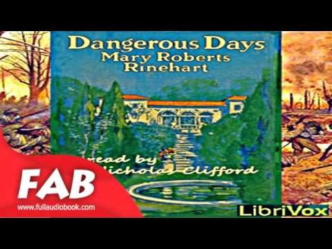 Dangerous Days Part 1/2 Full Audiobook by Mary Roberts RINEHART by Detective Fiction