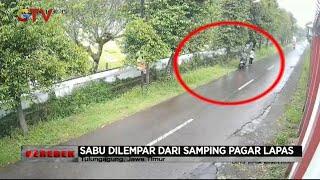 Upaya Penyelundupan Sabu ke Lapas Kelas II B Tulungagung Terekam Kamera Pengawas - Gerebek 26/02