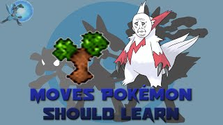 Moves that Pokémon SHOULD Learn