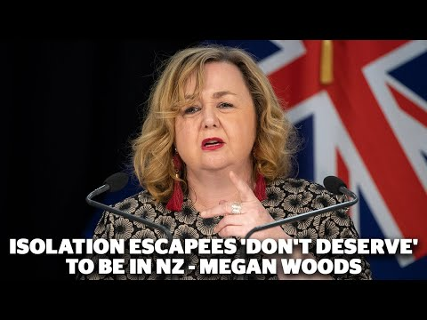 Isolation escapees 'don't deserve' to be in NZ - Megan Woods | nzherald.co.nz