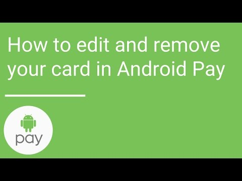 How to edit and remove your card in Android Pay