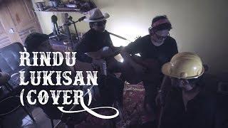 Rindu Lukisan - Ismail Marzuki (Cover) | By KUBURAN