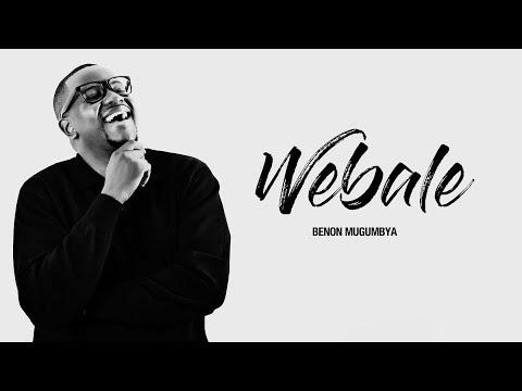 Webale by Benon Mugumbya (Lyrics Video)