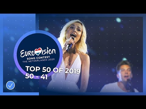 TOP 50: Most watched in 2019: 50 TO 41 - Eurovision Song Contest