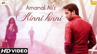Punjabi Sad Songs - Kinni Kinni - Amanat Ali - Official Full Video - Latest Punjabi Songs 2015