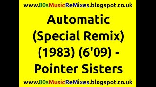 Automatic (Special Remix) - The Pointer Sisters | 80s Club Mixes | 80s Club Music | 80s Dance Music