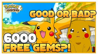 POKEMON MASTERS | 6000 Free Gems?! A Good Or Bad Thing?
