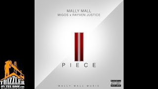 mally-mall-feat-migos-rayven-justice-ii-piece-audio