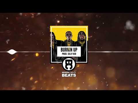 Freestyle / Trap Beat Free Rap Hip Hop Instrumental Migos Type Beat | Burnin Up (Prod. siLLy KiD)