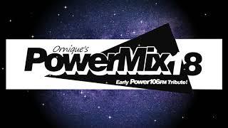 Ornique's 80s & 90s Power 106 FM Tribute Power Mix #18