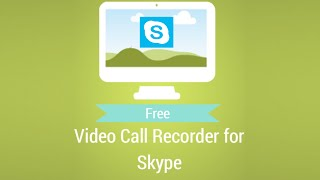 Free Video Call Recorder for Skype by DVDVideoSoft