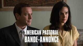 Bande annonce American Pastoral