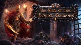 Четыре стражника vs Подземелье в The Fall of the Dungeon Guardians (Orohalla) часть 10
