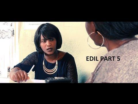 ዕድል 5ይ ክፋል / Edil Part 5  - Best Eritrean Series Film 2018