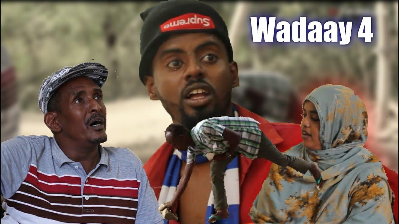 Wadaay 4   Diraamaa Afaan Oromoo Haaraya 2021