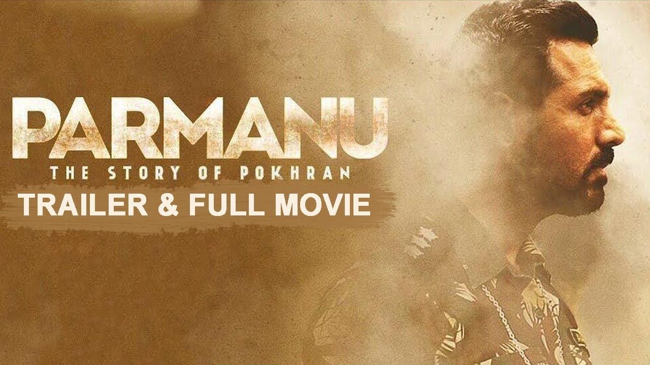 Parmanu: The Story of Pokhran (2018) | Trailer & Full ...
