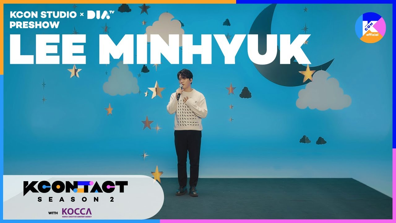 Lee MinHyuk | [KCON STUDIO X DIA TV] Pre-Show Day 5