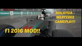 F1 2016 MOD: Malaysia Mercedes Gameplay - 2016 Tracks, Cars & Drivers - Wet and Sliding!
