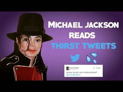 Michael Jackson Reads Thirst Tweets