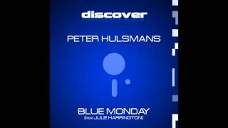 Peter Hulsmans & Julie Harrington - Blue Monday Feat. Julie Harrington (Vocal Mix)