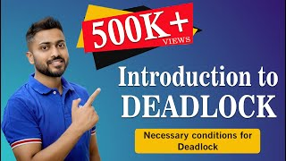 DEADLOCK concept | Example | Necessary condition | Operating System
