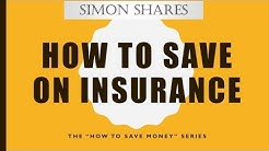 How to save on insurance - explained
