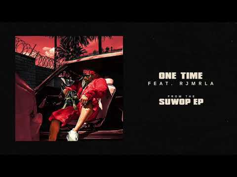 Joe Moses -One Time feat. RJMrLA [Official Audio]