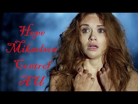 Hope Mikaelson (Holland Roden) l Control l AU