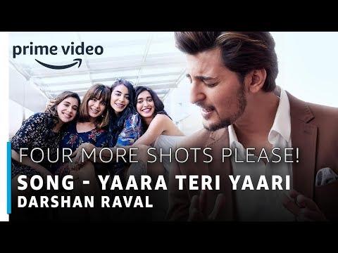 four-more-shots-please-|-yaara-teri-yaari-full-song-|-darshan-raval