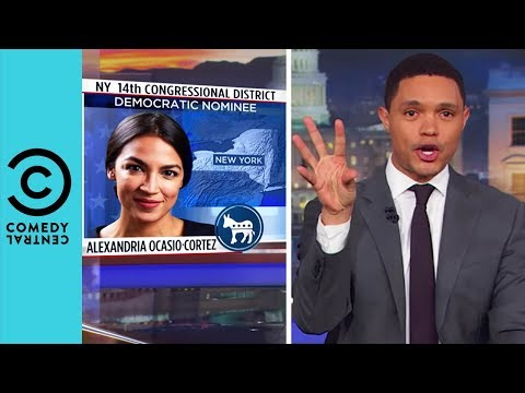 Alexandria Ocasio Cortez Shocks The Nation | The Daily Show With Trevor Noah
