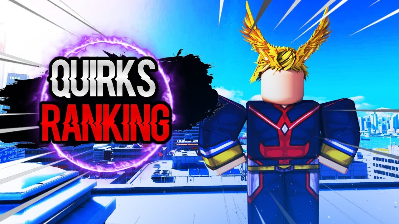 50k Code Every Quirks From Weakest To Strongest In Blox No Robloxremastered - boku no roblox remastered all quirks ranked