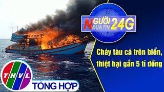THVL   Người đưa tin 24G (11g ngày 14/05/2019)