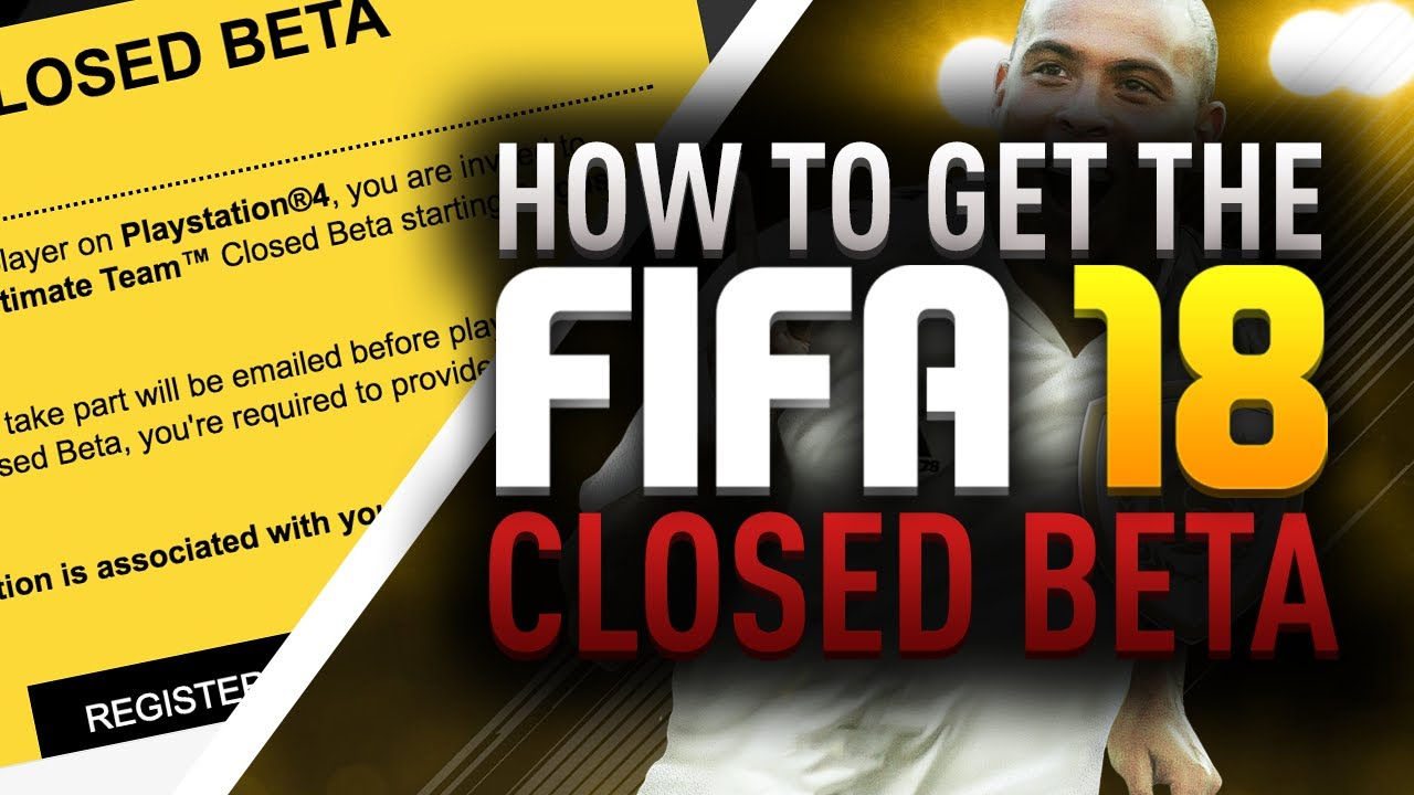 How To Get The Fifa  Closed Beta