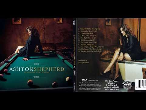 Ashton Shepherd - Sounds so good (Lyrics) mp3