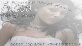 Alsou - Before you love me (Sunship vocal mix)