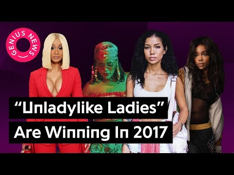 Rihanna, SZA, Cardi B, and Jhené Aiko Prove Unladylike Ladies Are Winning 2017 | Genius News
