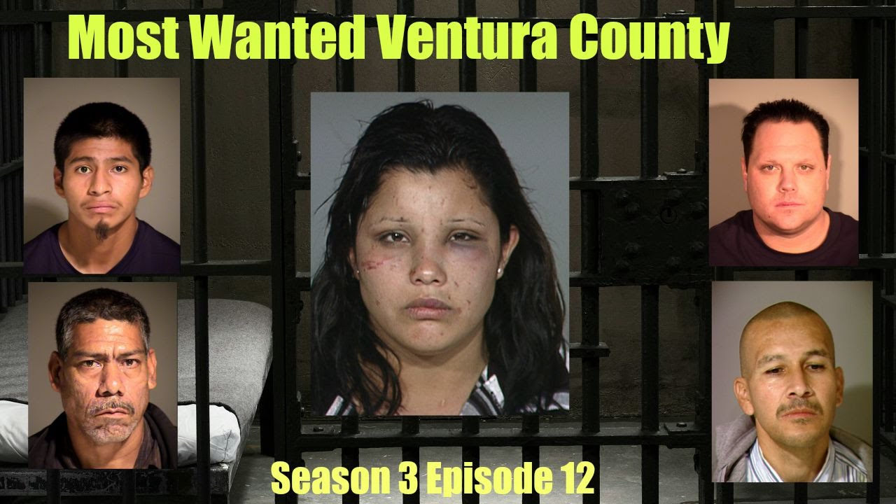 Most Wanted Ventura County Season 3 Episode 12 - YouTube