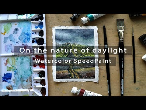 On The Nature Of Daylight II Watercolor SpeedPaint