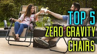 TOP 5:  Best Zero Gravity Chairs 2018 - Can Buy Now On Amazon