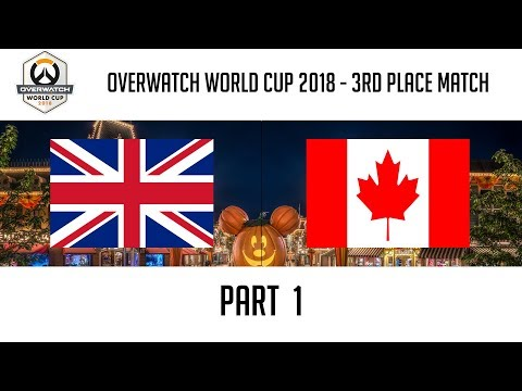 United Kingdom vs Canada (Part 1) | Overwatch World Cup 2018: 3rd Place Match thumbnail