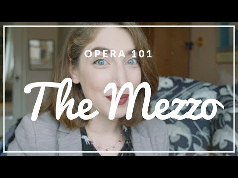 The Mezzo | Opera 101 | Vivs Green