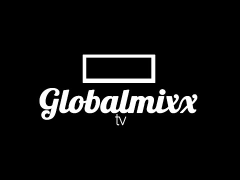 Video Broadcast  Live on Globalmixx