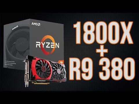 Ryzen 7 1800x + R9 380 Benchmarks