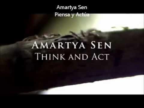 Amartya Sen - Think and Act (spanish sub)