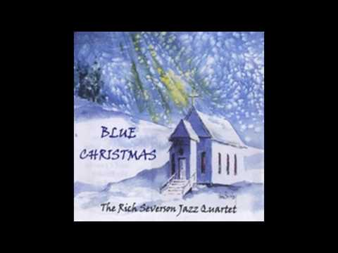 Blue Christmas, Rich Severson full CD, Christmas Classics on jazz guitar