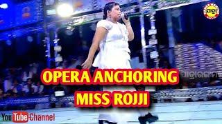 Opera Anchoring By Miss Rojji