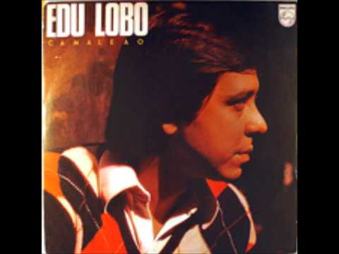 Edu Lobo - Camaleão (1978) - Completo/Full Album