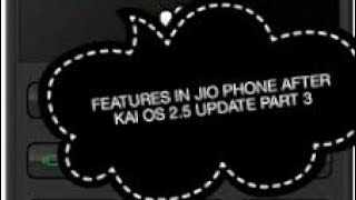 Features In Jio Phone after KAI OS 2.5 Update Part 3