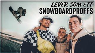 LEVER SOM SNOWBOARDPROFFS FÖR EN DAG